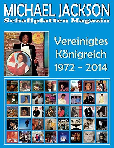Michael Jackson - Schallplatten Magazin - Vereinigtes Königreich (1972 - 2014): Diskografie Motown und Epic - Vollfarb-Guide - Full Color Discography.
