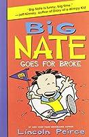 Big Nate Goes for Broke (Big Nate, 4)