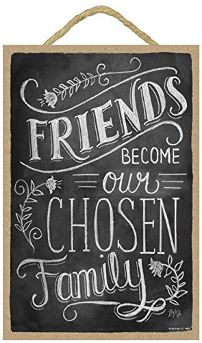 SJT ENTERPRISES, INC. Friends Become Our Chosen Family 7' x 10.5' Wood Plaque Sign Featuring The Chalk Artwork of Ampersand (SJT14822)