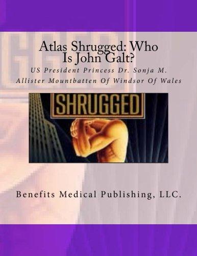 Atlas Shrugged: Who Is John Galt?