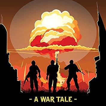 A War Tale