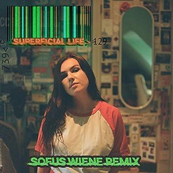 Superficial Life (Sofus Wiene Remix)