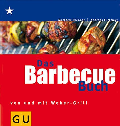 Barbecue Buch, Das (GU Weber's Grillen)