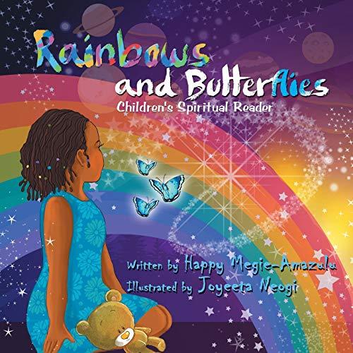 Rainbows and Butterflies: Children's Spiritual Reader