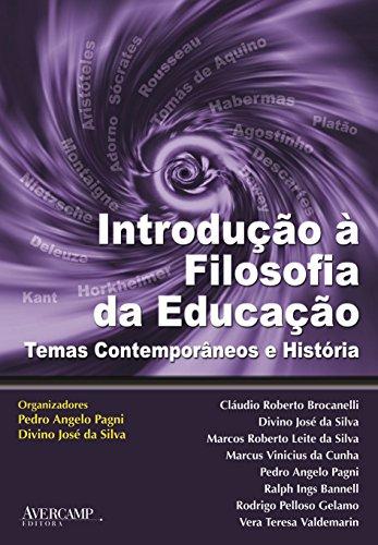 Introdução à filosofia da educação: temas contemporâneos e história