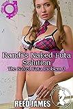 Randi's Naked Futa Solution (The Naked Futa Problem 3)