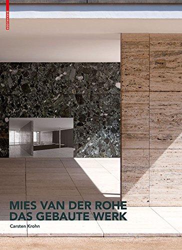 Mies van der Rohe. Das gebaute Werk (German Edition)