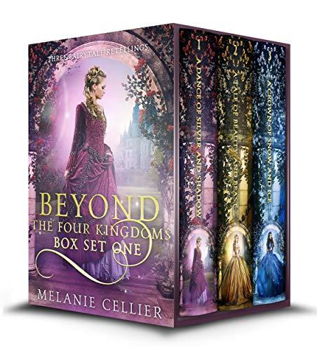 Beyond the Four Kingdoms Box Set 1: Three Fairytale Retellings (Four Kingdoms and Beyond Box Sets Book 3) (English Edition)
