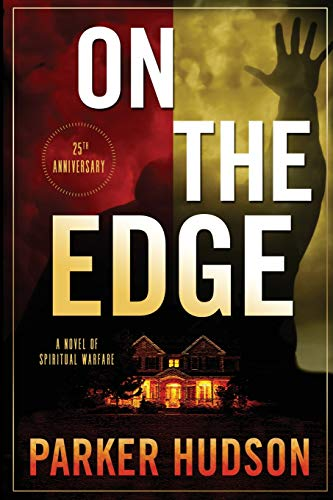 On The Edge: A Novel of Spiritual Warfare