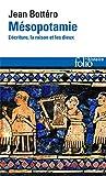 Mésopotamie - L'écriture, la raison et les dieux - Folio - 16/09/1997