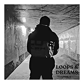 Loops & Dreams, Vol. 1