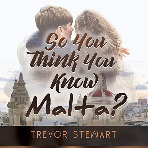 So You Think You Know Malta? audiobook cover art