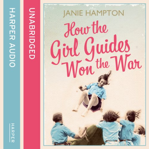 How the Girl Guides Won the War audiobook cover art