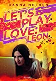 Let´s play love: Leon