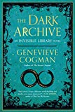 The Dark Archive (The Invisible Library Novel)