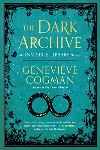 Compare Textbook Prices for The Dark Archive The Invisible Library Novel  ISBN 9781984804785 by Cogman, Genevieve