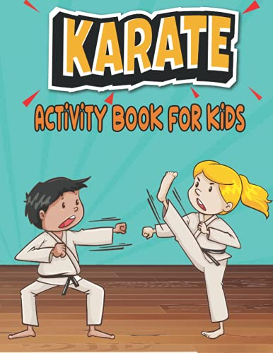 KARATE Activity Book For kids: A Fu…