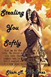 Stealing You Softly (Tagalog Edition)