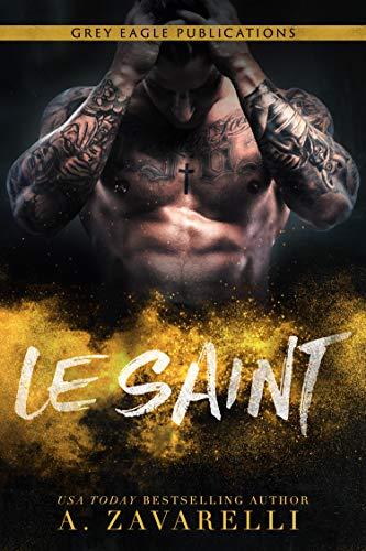 Le Saint: Un roman Gangs de Boston (French Edition)