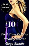 First Time Lesbian Steamy Stories Mega Bundle (Her First Time Hot Fantasy Fiction Lusty Lesbian...