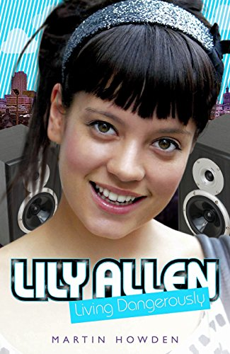 Lily Allen - Living Dangerously (English Edition)