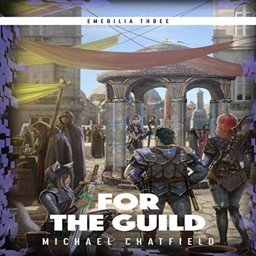 For the Guild     Emerilia, Book 3              By:                                                                                                                                 Michael Chatfield                               Narrated by:                                                                                                                                 Tristan Morris                      Length: 15 hrs and 41 mins     1,202 ratings     Overall 4.7