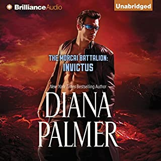 Invictus     The Morcai Battalion, Book 3              Written by:                                                                                                                                 Diana Palmer                               Narrated by:                                                                                                                                 Todd McLaren                      Length: 8 hrs and 17 mins     Not rated yet     Overall 0.0