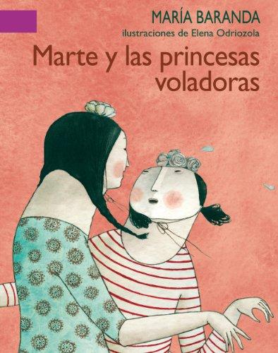 Marte y las princesas voladoras (A La Orilla Del Viento)