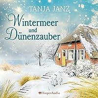 Wintermeer und Dünenzauber Hörbuch