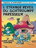 L'Etrange réveil du schtroumpf paresseux, tome 15