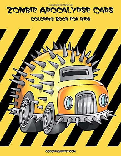 Zombie Apocalypse Cars Coloring Book for Kids