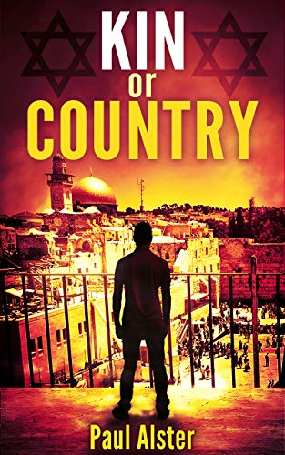 Kin or Country: A Political Thriller