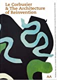 Le Corbusier and the Reinvention of Architecture (Architecture Landscape Urbanism) by Charles Jencks (2003-03-24)