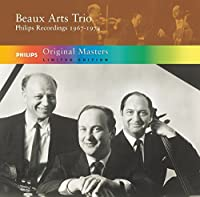 Beaux Arts Trio: Philips Recordings, 1967-1974 (Limited Edition) by Beaux Arts Trio (2005-09-06)