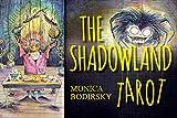 Shadowland Tarot - Monica Bodirsky