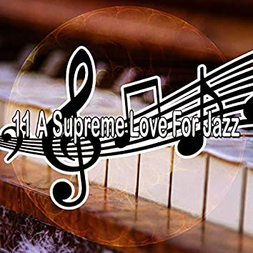 11 A Supreme Love for Jazz