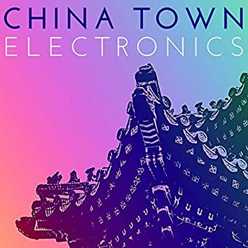 China Town Electronics: Chinese Slow Disco Progressive Songs