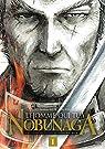 L'homme qui tua Nobunaga, tome 1 par Akechi