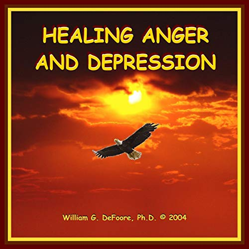 Healing Anger & Depression cover art