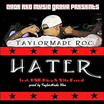 Hater (feat. BNB King & Vito Foreal) - Single