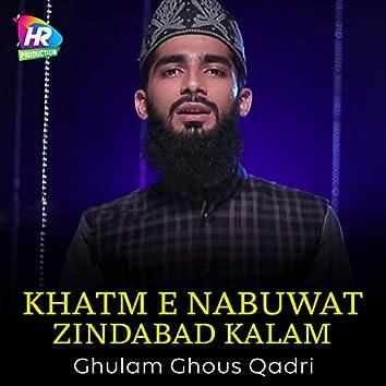 Khatm E Nabuwat Zindabad Kalam