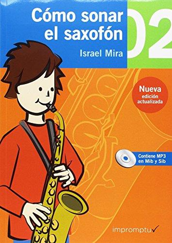 Cómo sonar el saxofón 2