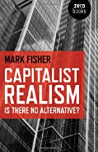 Capitalist Realism: Is There No Alternative? PDF