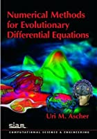 Numerical Methods for Evolutionary Differential Equations (Computational Science and Engineering)
