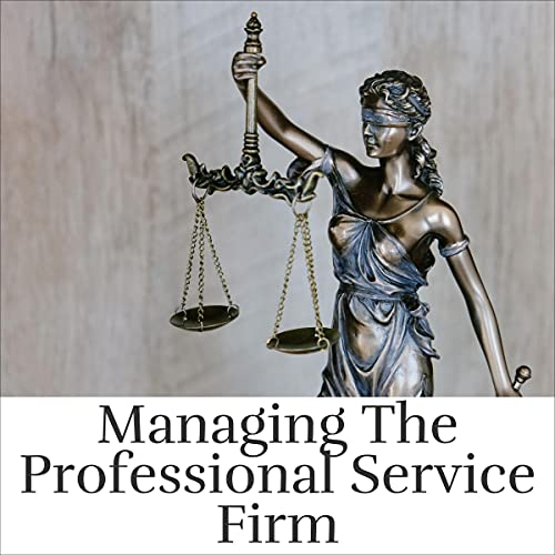 Managing the Professional Service Firm cover art