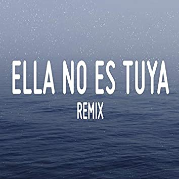 Ella No Es Tuya Remix Cover