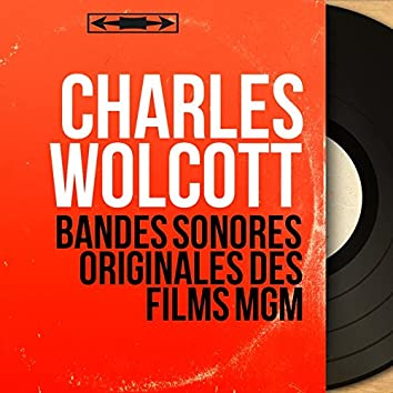 Bandes sonores originales des films MGM (feat. MGM Studio Orchestra) [Mono Version]
