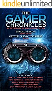 The Gamer Chronicles (Future Chronicles Book 19)
