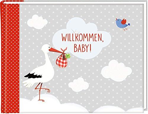 Eintragalbum - BabyGlück - Willkommen, Baby!