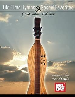 Old-Time Hymns & Gospel Favorites for Mountain Dulcimer